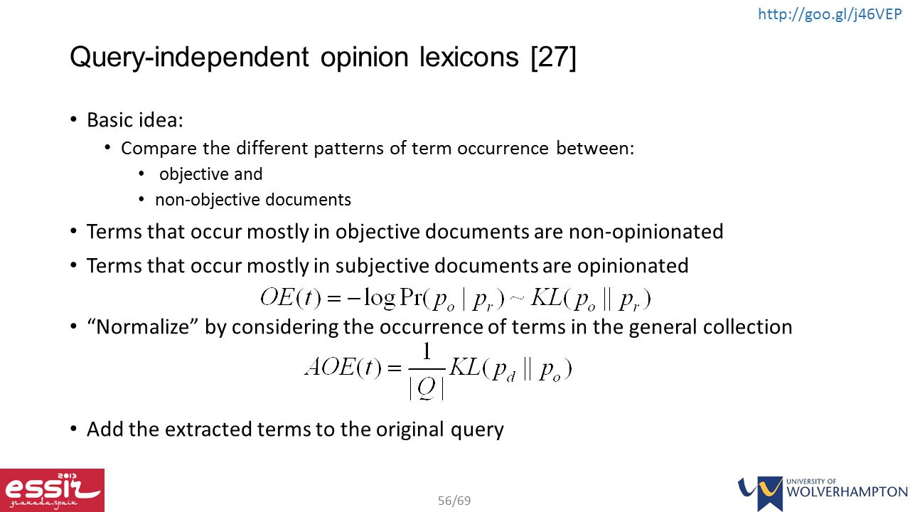 Query-independent opinion lexicons [27]